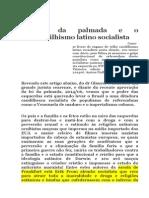 A lei da palmada e o neocaudilhismo socialista latino no brasil com golpe e anticristos Cnj Casamento Gay