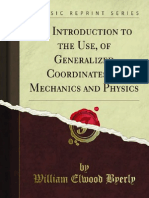 An Introduction to the Use of Generalized Coordinates in Mechanics