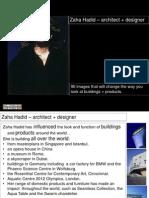 3. Zaha Hadid Buildings Part 1