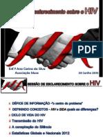 Sessão esclarecimento VIH  20 Junho