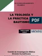 la teología y la práctica del bautismo