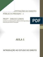 SLIDES - AULA 1 - Introdu+º+úo ao Estudo do Direito