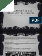 Desarrollo de Las Ciencias en El Siglo Xix