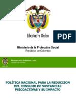 POLÍTICA NACIONAL PARA LA REDUCCION DEL CONSUMO DE SUSTANCIAS PSICOACTIVAS Y SU IMPACTO