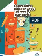 Apprendre à manger avec 18 000 francs