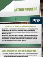 Maturation Process