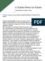 A Instalação Subterrânea na Rússia