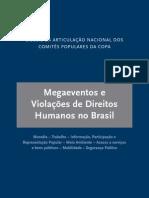 Dossiê - Megaeventos e Violações de Direitos Humanos no Brasil