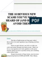 The 10 Devious New Scams You'Ve Never Heard of (and How to Avoid Them)