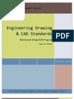 Engineering Drawing & CAD Standards Mechanical Design/CAD Program C. Bales, M. Vlamakis