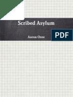 Scribed Asylum