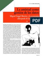 La amistad como gestión de los datos. Miguel Ángel Martín y la economía ciberpunk de las relaciones