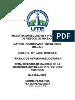 MÉTODOS DE CÁLCULO DE LA AMORTIGUACIÓN DE LOS PROTECTORES AUDITIVOS