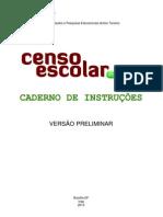 CADERNO DE INSTRUÇÕES - CENSO ESCOLAR