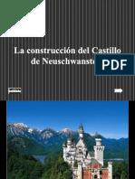 Construccion Castillo Neuschwanstein