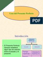 Presentaci_n PowerPoint Usos Del Presente Perfecto