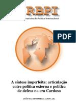 ALSINA JR, João Paulo S - A síntese imperfeita entre PEB e política de defesa na era Cardoso