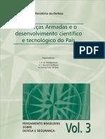 MD 3 - PINTO, José Roberto de Almeida - ROCHA, Antonio Jorge Ramalho da - SILVA, Roberto Doring da - As FFAA e o desenvolvimento científico e tecnológico do país