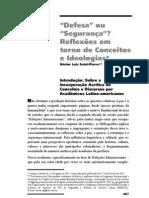 SAINT-PIERRE, Héctor Luis - Defesa ou segurança - reflexões em torno de conceitos e ideologias