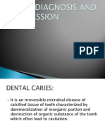 Caries Diagnosis and Progression