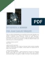 Entrevista a Rennon Mariano Por Juan Carlos Vasquez