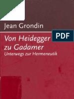 Grondin Jean, Von Heidegger Zu Gadamer. Unterwegwegs Zur Hermeneutik