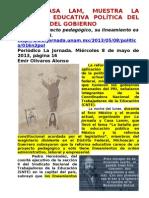 FORO CASA LAM, MUESTRA LA REFORMA EDUCATIVA POLÖTICA DEL GARROTE DEL GOBIERNO
