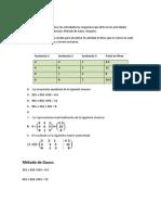 Integra en este archivo las actividades las respuestas que diste en las actividades Representación matricial y Método de Gauss