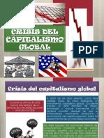 Crisis Del Capitalismo Global Solo Falta Tavo