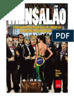 Mensalao O Julgamento Do Maior Caso de Corrupcao Da Historia Politica Brasileira Marco Antonio Villa