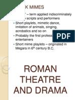 Greek Mimes & Roman Theatre