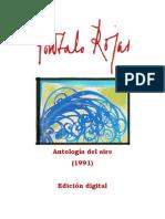 Gonzalo Rojas - (1991) Antología del aire