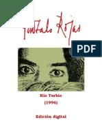 Gonzalo Rojas - (1996) Río Turbio
