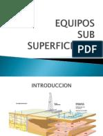 Equipos Sub Superficiales