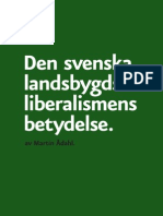 Den svenska landsbygdsliberalismens betydelse