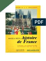 Histoire de France CE1-CE2 Images et Récits d'Histoire de France Chaulanges