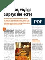 Vaucluse, voyage au pays des ocres - Faire Face - juillet/août 2013