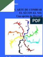 El Arte de Combinar el Sí con el No - Ricardo Bulmez