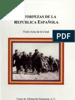 Las torpezas de la Republica Española- Fredo Arías de la Canal