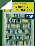 Morgan R. -La música del siglo XX (caps 1 al 12)
