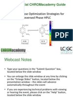 Mobile Phase Optimization Strategies for Reversed Phase HPLC