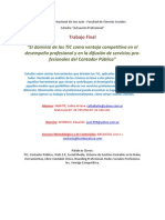 SABATIÉ, Celina Ariana (2013) El dominio de las TIC como ventaja competitiva en el desempeño profesional y en la difusión de servicios profesionales del Contador Público