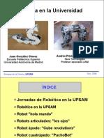 Robótica en la Universidad. UPSAM 2004
