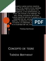 Presentación Concepto de Tigre. Thérèse Bertherat