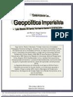 Colombia en La Geopolítica Imperialista - Las Bases Militares de Estados Unidos y la Doctrina Militar del Pentágono en América Latina