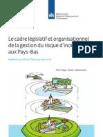 Le Cadre Legislatif Et Organisationnel de La Gestion Du Risque Dinondation Aux Pays-bas Druk Kwaliteitvk