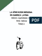 La Eduacacion Indigena en America Latina