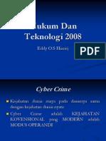 Hukum Dan Teknologi 2008