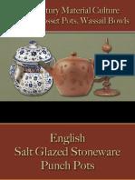 Drinking - Punch & Posset Pots, Wassail Bowls