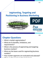 Segmenting, Targeting and Positioning in Business Marketing